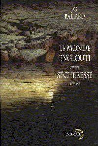 La Tétralogie des apocalypses : Le Monde englouti [1964]