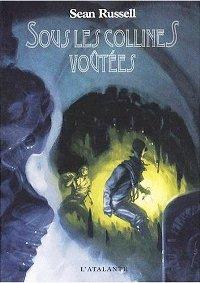 La rivière d'ombres : Sous les collines voutées #1 [2008]