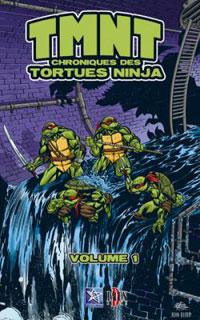 Les Tortues Ninja : TMNT: Chroniques des tortues ninja #1 [2007]