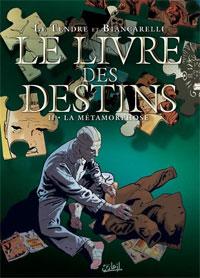 Le Livre des Destins : La Métamorphose [#2 - 2008]