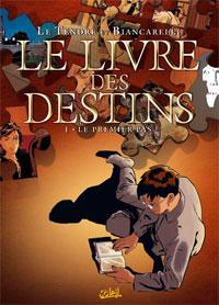 Le Livre des Destins : Le Premier Pas [#1 - 2008]