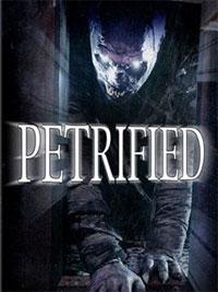 Petrified [2008]