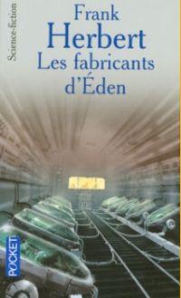 Les Fabricants d'Eden [1980]