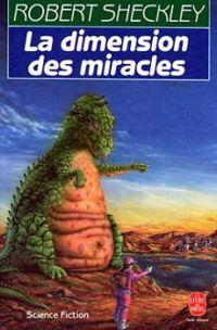 La Dimension des miracles [#1 - 1973]