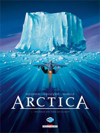 Arctica : Dix mille ans sous les glaces #1 [2007]