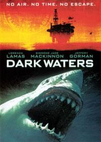 Dark Waters [2008]