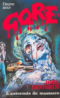 L'Autoroute du massacre [1985]
