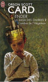 Le cycle d'Ender : L'Ombre de l'Hégémon #6 [2002]