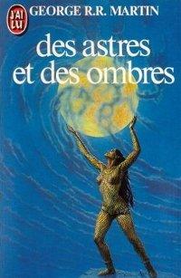 Des Astres et des Ombres [2001]