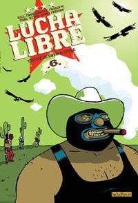 Lucha Libre : Traité de savoir-vivre #6 [2008]