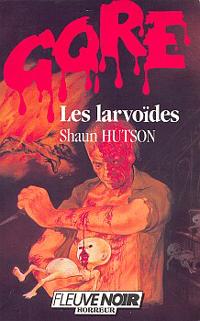 Les Larvoïdes [1986]