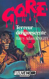 Terreur déliquescente [1986]