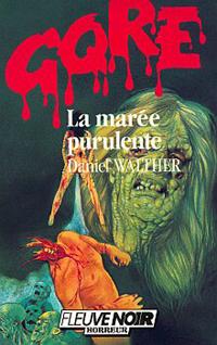 La Marée purulente [1986]