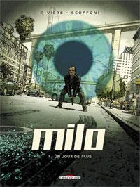 Milo : Un jour de plus [#1 - 2008]