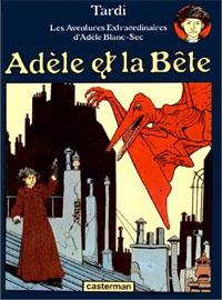 Les aventures extraordinaires d'Adèle Blanc-Sec : Adèle et la bête #1 [1976]