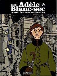 Les aventures extraordinaires d'Adèle Blanc-Sec : Le mystère des profondeurs #8 [1998]