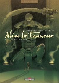 Alim le tanneur : Le Secret des eaux #1 [2002]