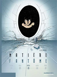 Matière Fantôme : Delta [#3 - 2008]
