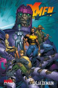 X-Men : Marvel Deluxe : Déjà demain #4 [2008]