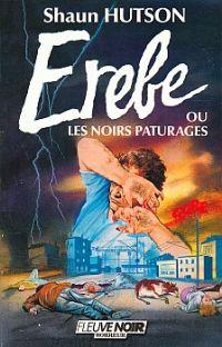 Erèbe ou les noirs pâturages [1986]