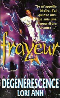 Dégénérescence [1994]