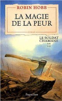 Le Soldat Chamane : La Magie de la Peur #4 [2008]