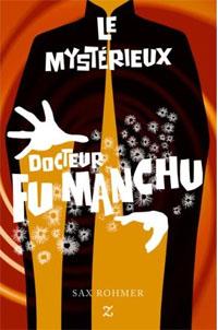 Le mystérieux docteur Fu Manchu [1913]