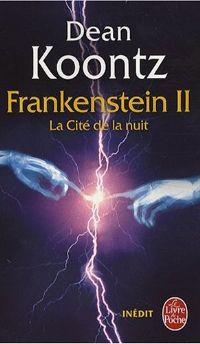 Frankenstein : La Cité de la nuit #2 [2008]