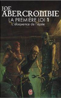 La première loi : L'Eloquence de l'Epée tome 1 [2008]