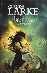 Les Iles Glorieuses : Clairvoyante [#1 - 2008]
