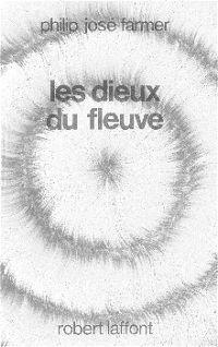 Le Fleuve de l'éternité : Les Dieux du fleuve [#5 - 1983]
