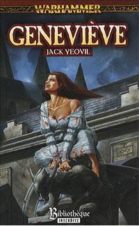 Warhammer : Trilogie du Vampire Geneviève : Vampire Geneviève: Geneviève #2 [2008]
