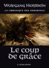 Chronique des immortels : Le coup de grace #3 [2008]