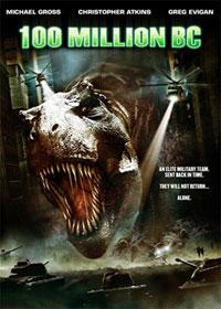 100 Million BC : Prehistoric [2009]