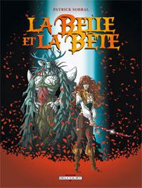 La Belle et la bête : La Belle & Bête [2008]