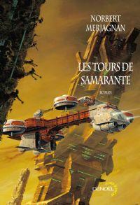 Les tours de Samarante #1 [2008]