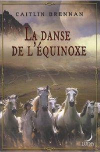 La Danse de l'Equinoxe [2008]