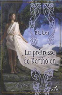 L'Elue d'Epona : La prêtresse de Partholon [#2 - 2008]