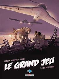 Le Grand Jeu : Les Dieux noirs [#2 - 2008]
