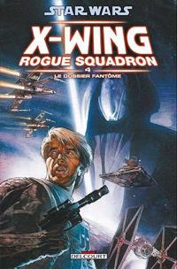 Star Wars : Rogue Squadron : Le Dossier Fantôme #4 [2008]