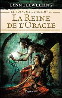 Le Royaume de Tobin : La Reine de l'Oracle #6 [2008]