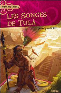 Les songes de Tula [2008]