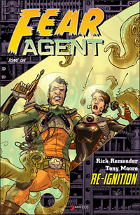 Fear Agent : Re Ignition #1 [2008]