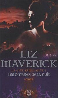 La Cité Sanglante : Les Ombres de la nuit [#1 - 2008]