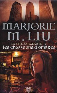 La Cité Sanglante : Les Chasseurs d'ombres #2 [2008]
