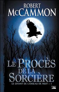 Le Chant de l'oiseau de nuit : Le Procès de la sorcière [#1 - 2008]