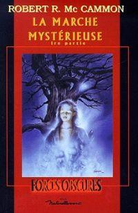 La Marche mystérieuse - 1ére partie #1 [2000]