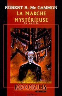 La Marche mystérieuse - 2ème partie [#2 - 2001]