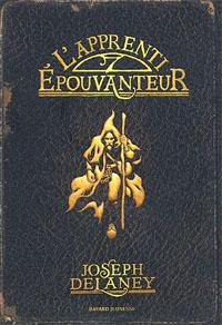 Les Chroniques de Wardstone : L'apprenti-épouvanteur #1 [2005]