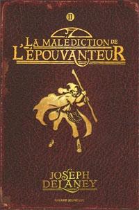 Les Chroniques de Wardstone : La malédiction de l'épouvanteur #2 [2006]